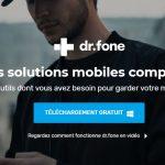 Dr.fone 9 : Avis & test du logiciel de récupération iOS et Android par Wondershare
